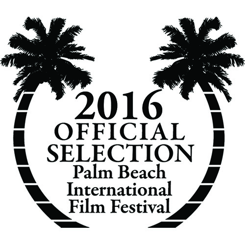 Official Selection of the 2016 Palm Beach International Film Festival