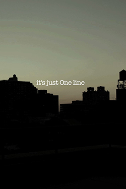 it's just One line